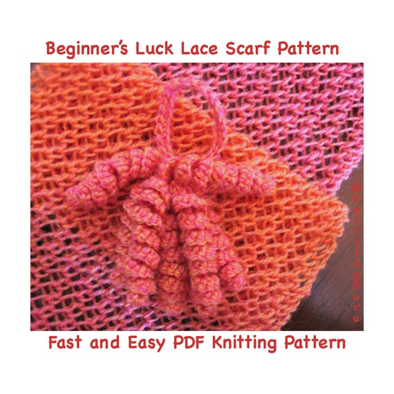 Knitting Instructions For Beginners Pdf : Beginner s luck lace scarf pattern easy knitting instant