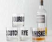 Whiskey, bourbon, scotch and rye - hand printed rocks glasses