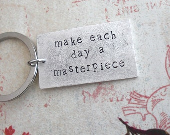 Make Each Day A Masterpiece .. PENDANT ONLY .. Silver Grande Pendant . Hand Stamped . Antiqued Metal Tag . Customize Your Quote