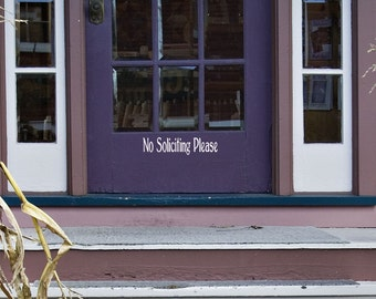 No Soliciting Please Vinyl lettering Wall Decal for the Front Door , window, or sign