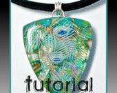 polymer clay Tutorial- Faux Dichroic Tutorial- Pendant Tutorial- Jewelry Tutorials- Polymer Clay Jewelry- PDF Tutorial