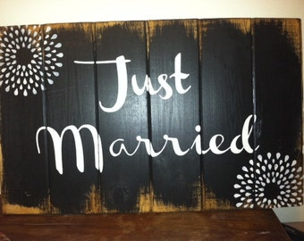 """Just Married  13""""h x 21"""" w hand-painted wood sign Bride and Groom - Wedding Gift"""