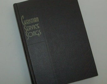 Christian Service Songs Hymn Book