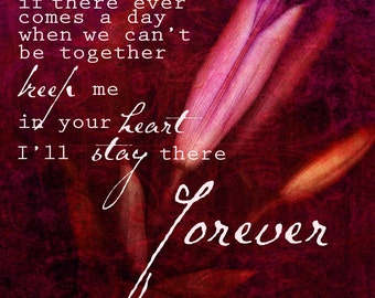 Typography Art Print - Stay There Forever - romantic love friendship expression words - home decor -Winnie the Pooh quote