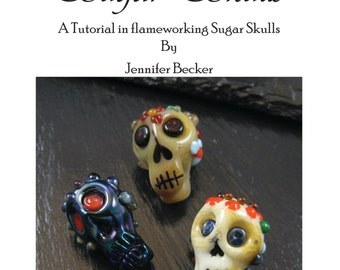 Sugar Skulls - A tutorial in lampworking decorated skulls from glass.  Instant Download