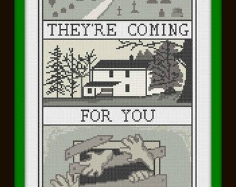 They're Coming For You Cross Stitch Pattern PDF - Night of the Living Dead Modern Cross Stitch Sampler - Instant Download