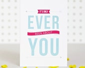 Ever You - Valentines / Anniversay Card