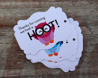 Thanks for coming we had a HOOT - Owl - Tags