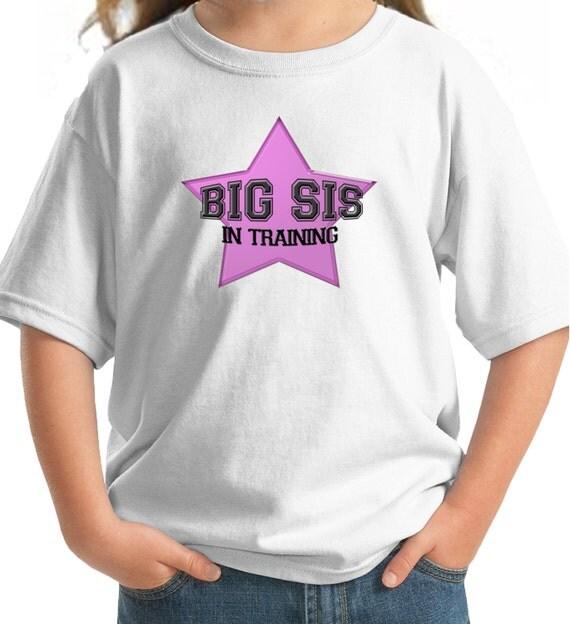 Big Sister Shirt - Big Star Sister Shirt - Big Sis in training Shirt - star design t-shirt - sibling shirt - only child expiring Shirt