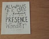 SALE! Wonder Quote, E B White Quote, Explore Quote, Travel Quote, Adventure Quote, Typography Quote, 5x7 Print,