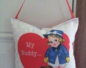 SALE - Valentines Door Hanger - My Buddy