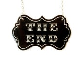 Silent Movie Necklace The End Quote Saying Silver Necklace Black and White Monochrome Custom
