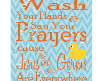INSTANT DOWNLOAD - Digital Art Print - Wash Your Hands and Say Your Prayers Chevron Duck Bubbles Kids Room, Bathroom, Jesus and Germs