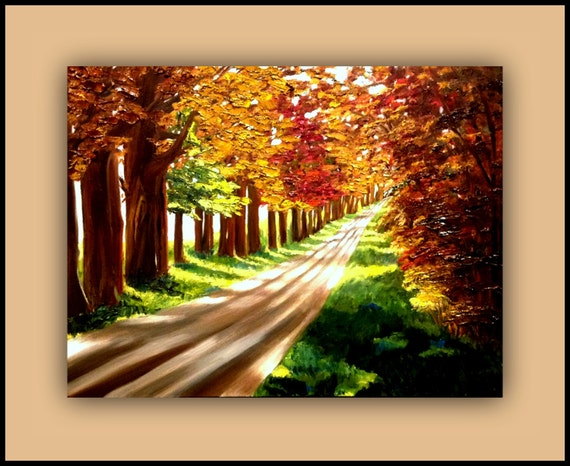 """Fall Road"""" - Original Oil - (tree, trees, leaves, grass, road, light) signed by the artist"""