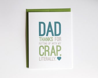Father's Day Card - Funny Father's Day Card - Dad Thanks For Putting Up With My Crap