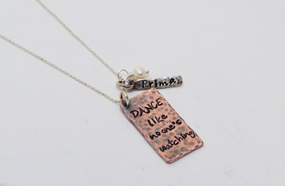 """Personalized Necklace Hand Stamped Charm Jewelry Copper & Sterling Silver """"Dance Like No One's Watching""""  """"Prima"""""""