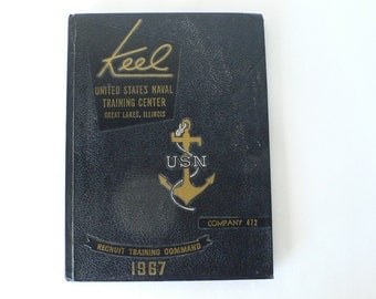 1967 yearbook, Keel US naval Training Center, Great lakes, Illinois from Diz Has Neat Stuff