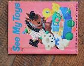 Vintage Children's Book - See My Toys (Rand McNally Junior Elf - 1947)