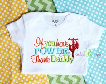If You Have Power Thank Daddy Embroidered Shirt - Lineman Daddy - Lineman Embroidered Shirt - Lineman Daddy Shirt - Have Power Shirt