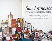San Francisco Illustrated Book Dong Kingman City on Golden Hills Herb Caen