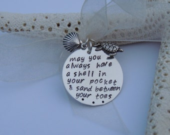 Sterling Pendant - May you always have a shell in your pocket and sand between your toes