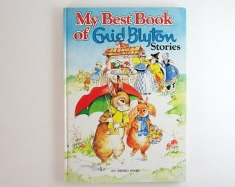 My Best Book of Enid Blyton Stories - Vintage Childrens Book Illustrated Book - Large Hardcover Woodland Animal Stories Rabbit Bedtime Story
