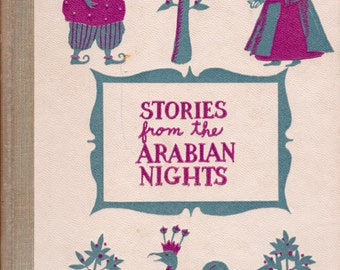 Stories from the Arabian Nights and Sinbad the Sailor illustrated by Girard Goodenow