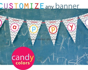 INSTANT DOWNLOAD custom banner, custom party printables, baby shower banner, birthday banner, birthday, party printable, candy party, b-day