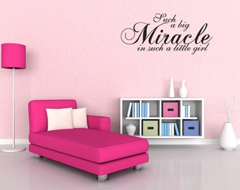 Miracle Little Girl Wall Quote Nursery Baby Decor Decal (v215)