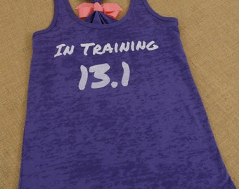 Burnout Tank Top Racerback. Half Marathon Tank. In Training 13.1. Marathon shirt. gym tank. Thirteen Point One.