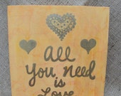 Love Quote Art, Heart Painting, Love Canvas, Reception Decoration, All You Need is Love, Small Wall Art, Home Decor, Gift Idea, Yellow Gold - SilverBirdBoutique