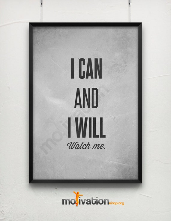 Can and i will watch me motivational print motivational poster