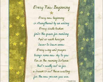 Loss, grief, healing poem - EVERY NEW BEGINNING, by Terah Cox