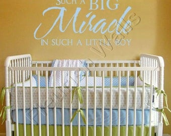 Baby Nursery Quote - Such a Big Miracle in Such a Little Boy Vinyl Wall Decal For Baby Boy Nursery or Boys Room Wall Art 18Hx36W BQ001