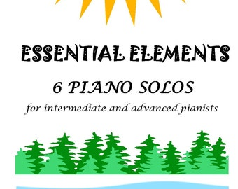 Book of 6 Original Piano Solos for intermediate pianists
