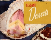 Vintage Cookbook 1950s - Elegant Desserts