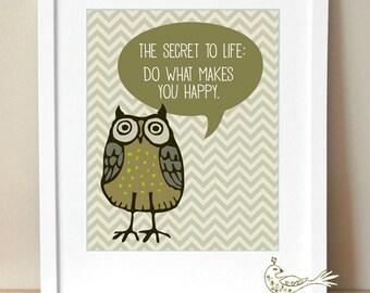 Do What Makes You Happy - Art Print:  Owl, Typography, Chevron, Olive 8 x 10