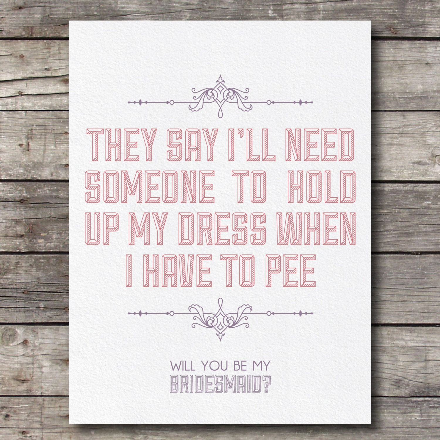 Funny Ways To Ask Bridesmaids To Be In Your Wedding: Will You Be My Bridesmaid Card Customizable By Bigdayshop