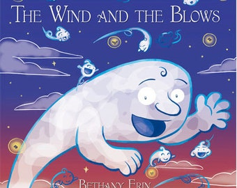 The Wind and the Blows a self published children's book
