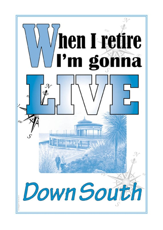 A3 Motto Poster, When I retire I'm gonna LIVE