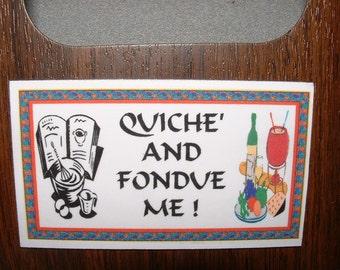 Quiche & Fondue Refrigerator Magnet (Business Card Size)
