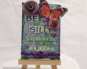 OOAK Original Mini Painting - Mixed Media Canvas - Be Silly