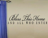 Bless this home and all who enter Wall Decal WD quote design 3