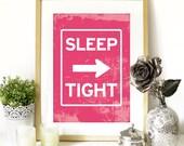 Baby Nursery Print Typography Art inspired in Road Signs in Pink SLEEP TIGHT with arrow baby nursery Poster Poster nursery room