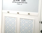 Cleanse Me, Wash Me Psalms 51:7 Vinyl Wall Art Decal Bathroom or Laundry Room Vinyl Wall Art Decal, 3 Sizes