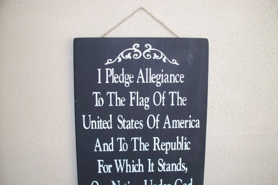 Pledge of Allegiance to the Flag of the United States of America - hand painted wooden board - Fourth of July - Black chalk paint - July 4th