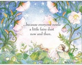 "Single Fairy Postcards, fairy dust, ""...because everyone needs a little fairy dust now and then."""