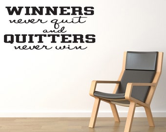 Wall Decal Quote Winners Never Quit And Quitters Never Win Inspirational Quotes Wall Decals (112)