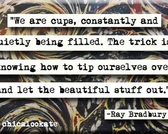 Ray bradbury cups quote magnet or pocket mirror for Mirror quotes in fahrenheit 451