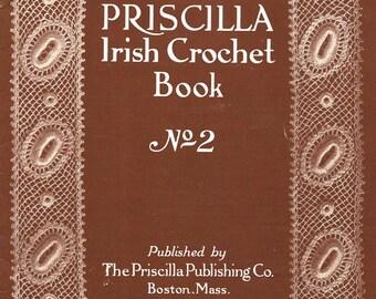 1912 Priscilla Irish Crochet Pattern Book 2nd Butterflies Flower Motifs Emerald Isle DIY Baby Bonnet Button Covers